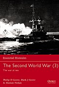 The Second World War (3) the War at Sea (Essential Histories)