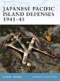 Japanese Pacific Island Defenses 1941-45