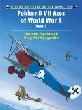Aircraft Of The Aces #53: Fokker D VII Aces Of World War I by Norman Franks