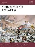 Mongol Warrior 1200 1350
