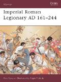 Warrior #72: Imperial Roman Legionary Ad 161-244