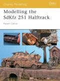 Osprey Modelling Manuals #06: Modelling the SdKfz 251 Half-Track Cover