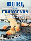 Duel of the Ironclads: USS Monitor and CSS Virginia at Hampton Roads 1862
