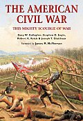 American Civil War This Mighty Scourge of War