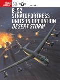 B-52 Stratofortress Units in Operation Desert Storm