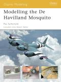 Osprey Modelling Manuals #07: Modelling the De Havilland Mosquito Cover
