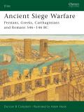 Ancient Siege Warfare Persians Greeks Carthaginians & Romans 546 146 BC