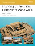 Osprey Modelling #13: Modelling US Tank Destroyers of World War II Cover