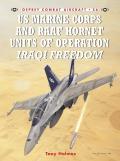 Combat Aircraft #56: US Marine and Raaf Hornet Units of Operation Iraqi Freedom