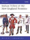 Indian Tribes of the New England Frontier