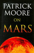 Patrick Moore on Mars