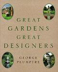 Great Gardens Great Designers