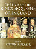 Lives Of Kings & Queens Of England