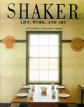 Shaker Life Work & Art