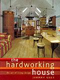 Hardworking House The Art Of Living Desi
