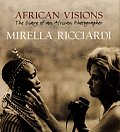 African Visions The Diary Of An African