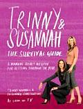 Trinny & Susannah the Survival Guide