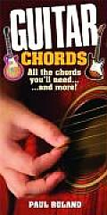 Guitar Chords All The Chords Youll Need