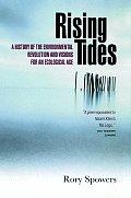 Rising Tides The Environmental Revolut