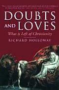 Doubts & Loves What is Left of Christianity