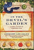 In The Devils Garden A Sinful History Of