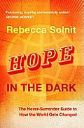 Hope In The Dark The Untold Story Of Peo