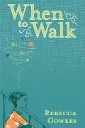 When to Walk