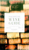 Hachette Wine Guide Buyers Guide To French Wines
