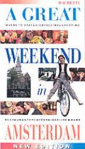 Great Weekend In Amsterdam