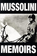 The Mussolini Memoirs: 1942-1943