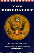Federalist Or The New Constitution
