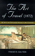 Art Of Travel 1872 Or Shifts & Contrivan