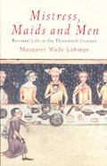 Mistress Maids & Men Baronial Life 13th