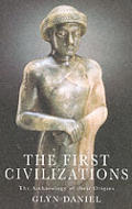 First Civilizations Archaeology Of Their