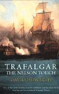 Trafalgar The Nelson Touch Great Battles