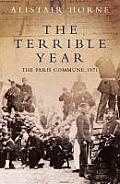 Terrible Year the Paris Commune 1871