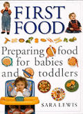 First Food Preparing Food For Babies & T