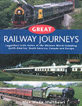 Great Railway Journeys of the West