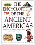 Encyclopedia Of The Ancient Americans