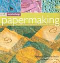 Papermaking The Craft Of Creative Paper