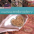 Machine Embroidery The Art Of Creative