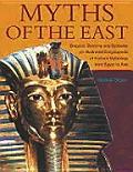Myths Of The East