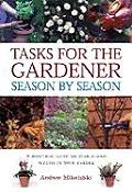 Tasks For The Gardener Season By Season