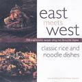 East Meets West Classic Rice & Noodle D