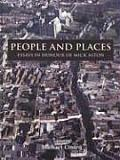 People and Places: Essays in Honour of Michael Aston