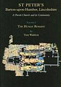 St Peter's, Barton-Upon-Humber, Lincolnshire: A Parish Church and Its Community, Volume 2: The Human Remains