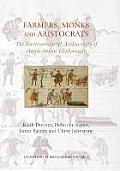 Farmers, Monks and Aristocrats: The Environmental Archaeology of Anglo-Saxon Flixborough