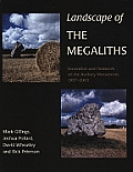 Landscape of the Megaliths: Excavation and Fieldwork on the Avebury Monuments, 1997-2003