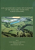 Late Quaternary landscape evolution of the Swale-Ure washlands, North Yorkshire. (CD-ROM included)