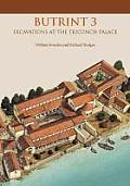 Butrint 3: Excavations at the Triconch Palace (Butrint Archaeological Monographs)